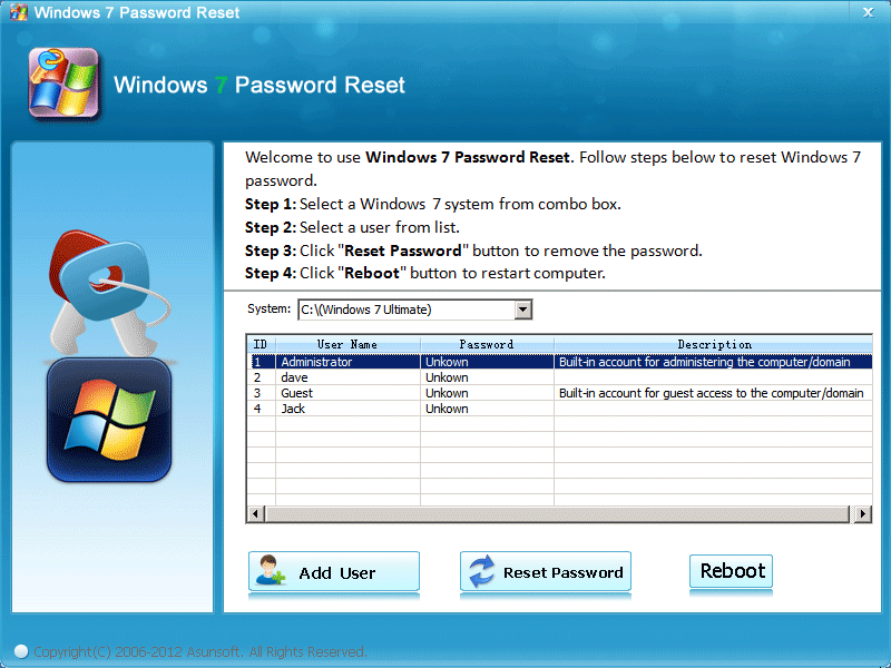 Reset Windows 7 administrator password.